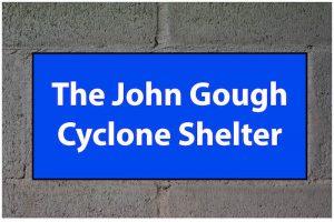 John Gough Cyclone Shelter